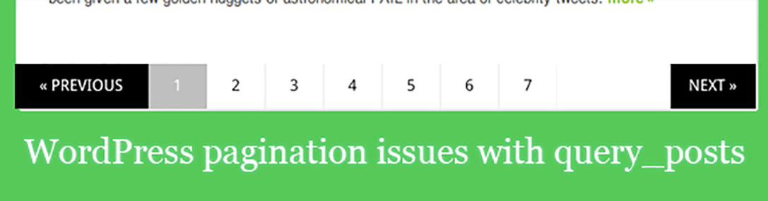 Fix WordPress Pagination Problems when used with query_posts